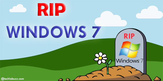 End of windows 7 support techlabuzz