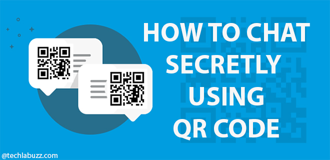 How to Chat Secretly using QR Code