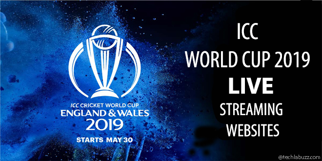 ICC Cricket World Cup 2019 Live Streaming Websites & TV Channels