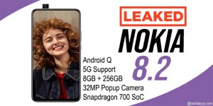Nokia 8.2 leaks with 5G, Snapdragon 700 and 8GB+256GB Storage