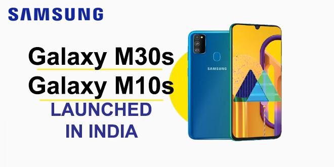 Samsung Galaxy M30s and Samsung Galaxy M10s