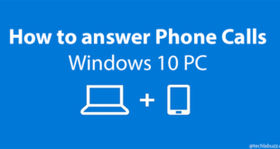 How to answer phone calls on PC- Windows 10 version 18999