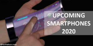 Upcoming Smartphones 2020
