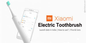 Xiaomi Electric Toothbrush to be launched on 20th Feb by Mi