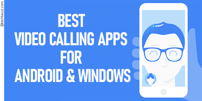 Best video calling apps