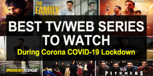 Best TV / Web Series to Watch during lockdown COVID-19