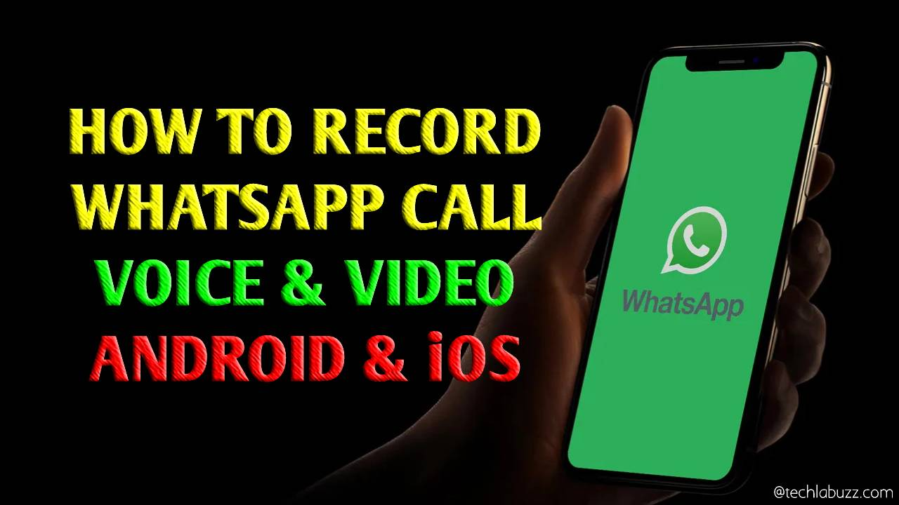 How to record call on WhatsApp Android iPhone