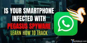 How to detect Pegasus spyware?