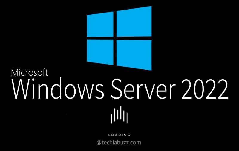 Windows Server 2022 New Features